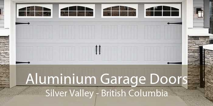 Aluminium Garage Doors Silver Valley - British Columbia