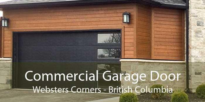 Commercial Garage Door Websters Corners - British Columbia