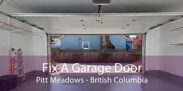 Fix A Garage Door Pitt Meadows - British Columbia