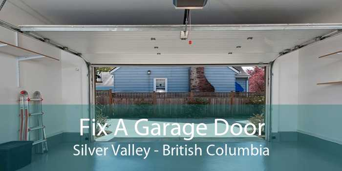 Fix A Garage Door Silver Valley - British Columbia
