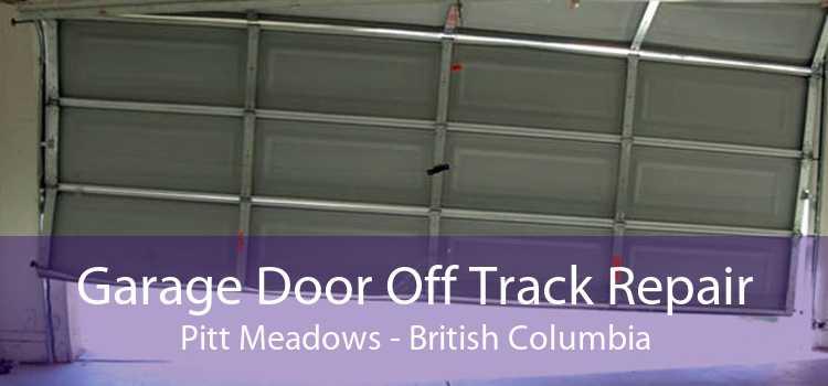 Garage Door Off Track Repair Pitt Meadows - British Columbia
