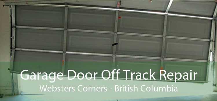Garage Door Off Track Repair Websters Corners - British Columbia