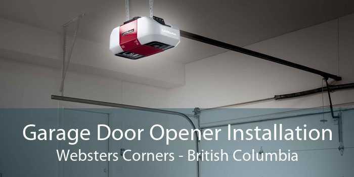 Garage Door Opener Installation Websters Corners - British Columbia