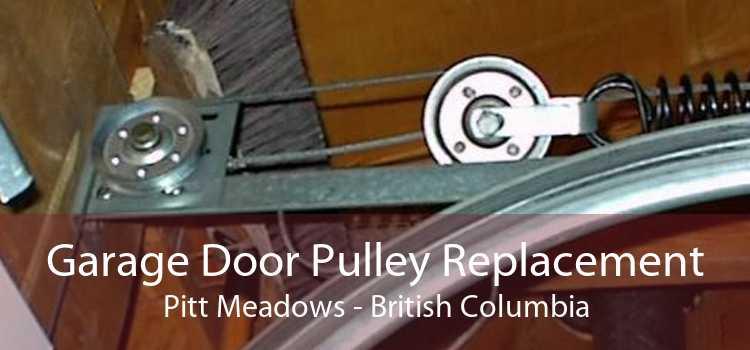 Garage Door Pulley Replacement Pitt Meadows - British Columbia