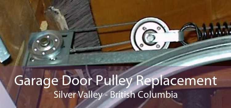 Garage Door Pulley Replacement Silver Valley - British Columbia