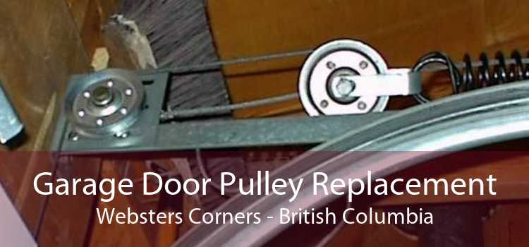 Garage Door Pulley Replacement Websters Corners - British Columbia