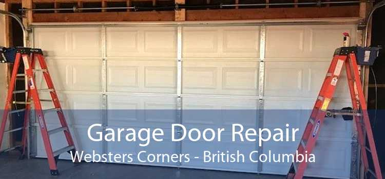 Garage Door Repair Websters Corners - British Columbia