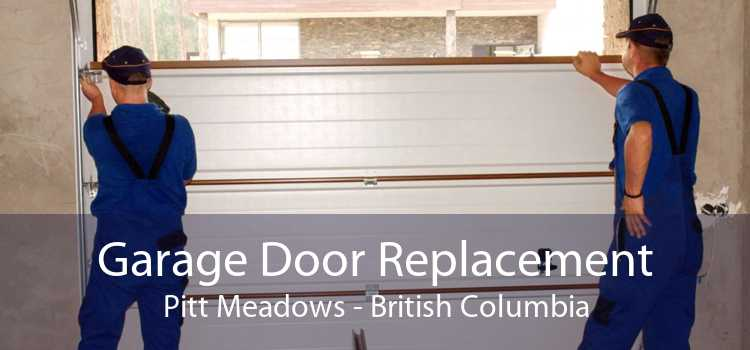 Garage Door Replacement Pitt Meadows - British Columbia