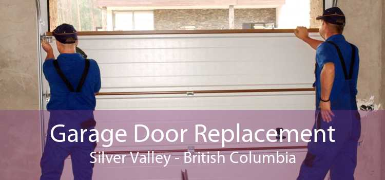 Garage Door Replacement Silver Valley - British Columbia