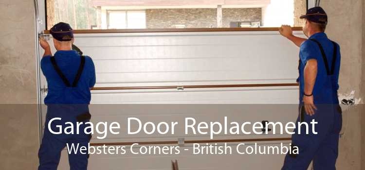 Garage Door Replacement Websters Corners - British Columbia