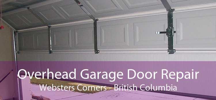 Overhead Garage Door Repair Websters Corners - British Columbia